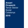 Informe de resultats de l'Anuari de l'Ocupació del Tercer Sector Social de Catalunya 2016