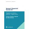Anuari Especial COVID-19. Impacte econòmic, laboral i organitzatiu al Tercer Sector Social de Barcelona